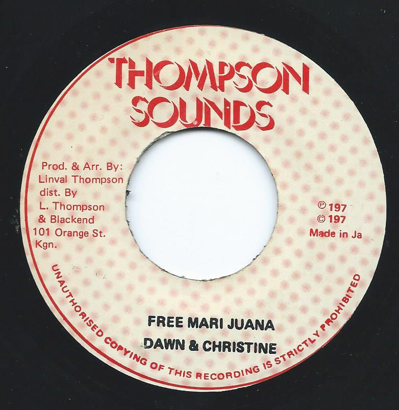 DAWN & CHRISTINE / FREE MARIJUANA (7
