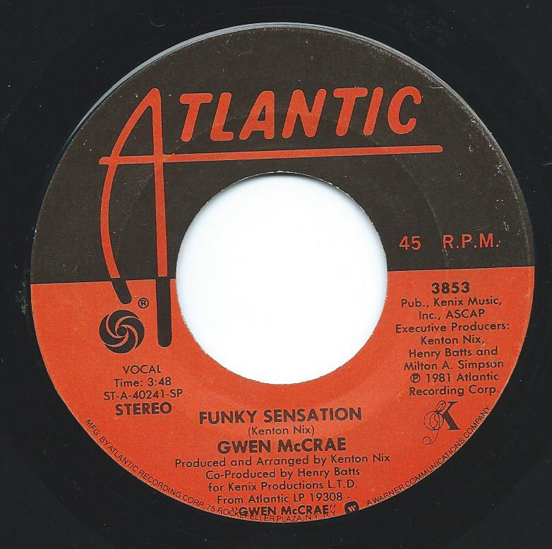 GWEN MCCRAE / FUNKY SENSATION / HAVE A GOOD TIME (7