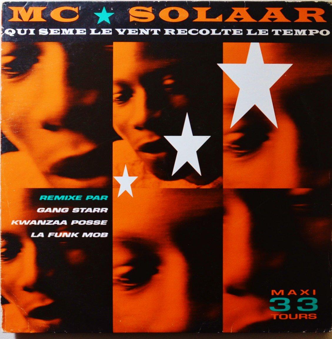 MC SOLAAR / QUI SÈME LE VENT RÉCOLTE LE TEMPO (GANG STARR MIX) (12