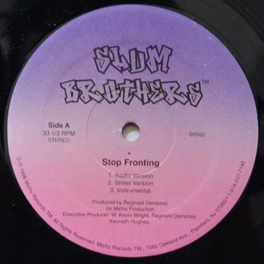 SLUM BROTHERS / STOP FRONTING / REGULAR NIGGERS (12