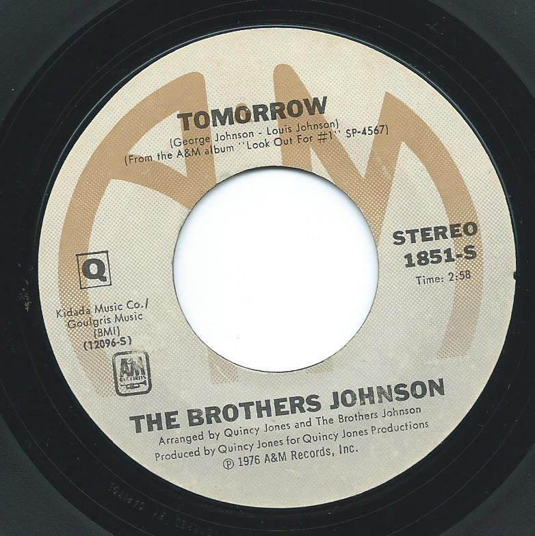 THE BROTHERS JOHNSON / TOMORROW / GET THE FUNK OUT MA FACE (7