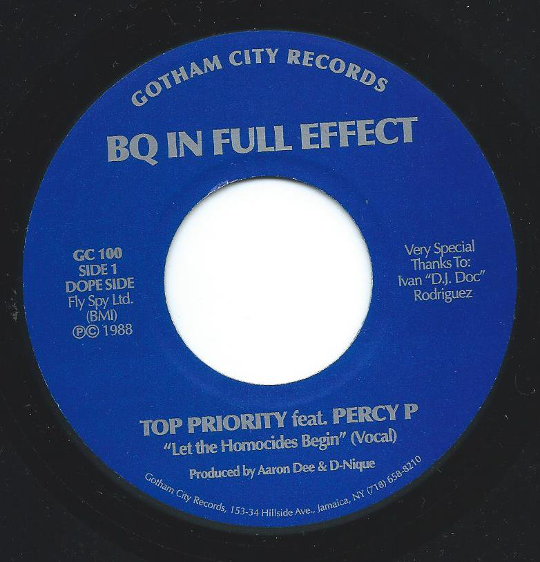 TOP PRIORITY FEAT.PERCY P / BQ IN FULL EFFECT (LET THE HOMOCIDES BEGIN) (7
