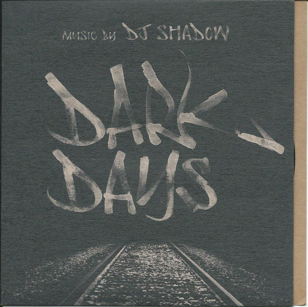DJ SHADOW / DARK DAYS (7