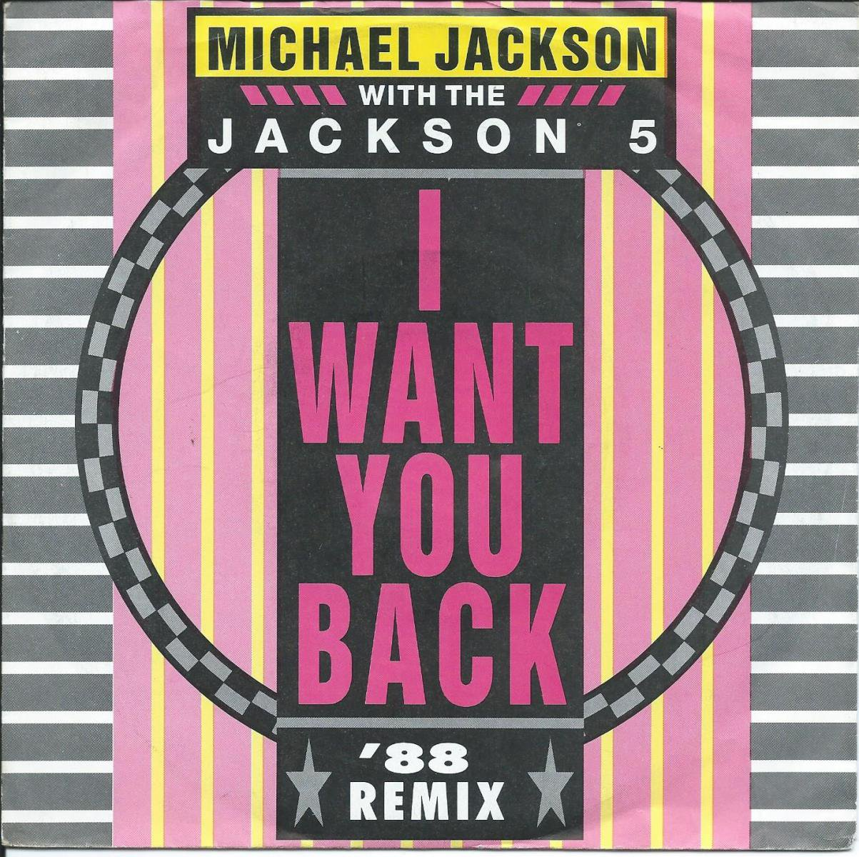 MICHAEL JACKSON WITH THE JACKSON 5 / I WANT YOU BACK '88 REMIX (7