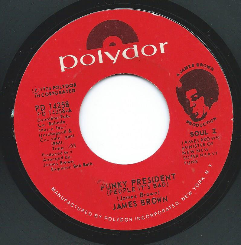 JAMES BROWN / FUNKY PRESIDENT (PEOPLE IT'S BAD) / COLDBLOODED (7