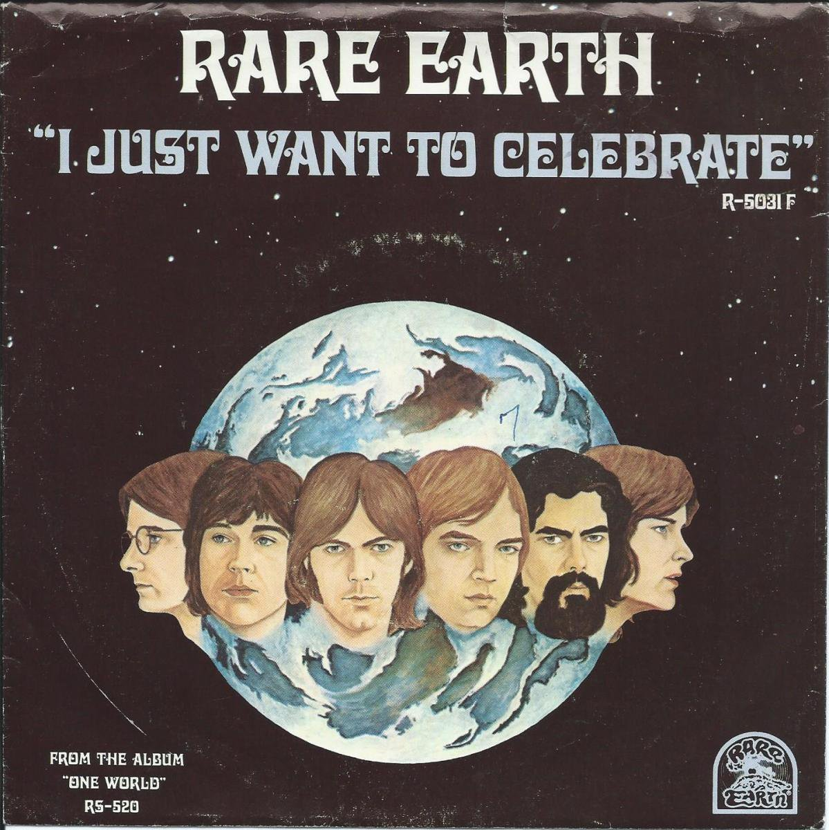 RARE EARTH / I JUST WANT TO CELEBRATE / THE SEED (7