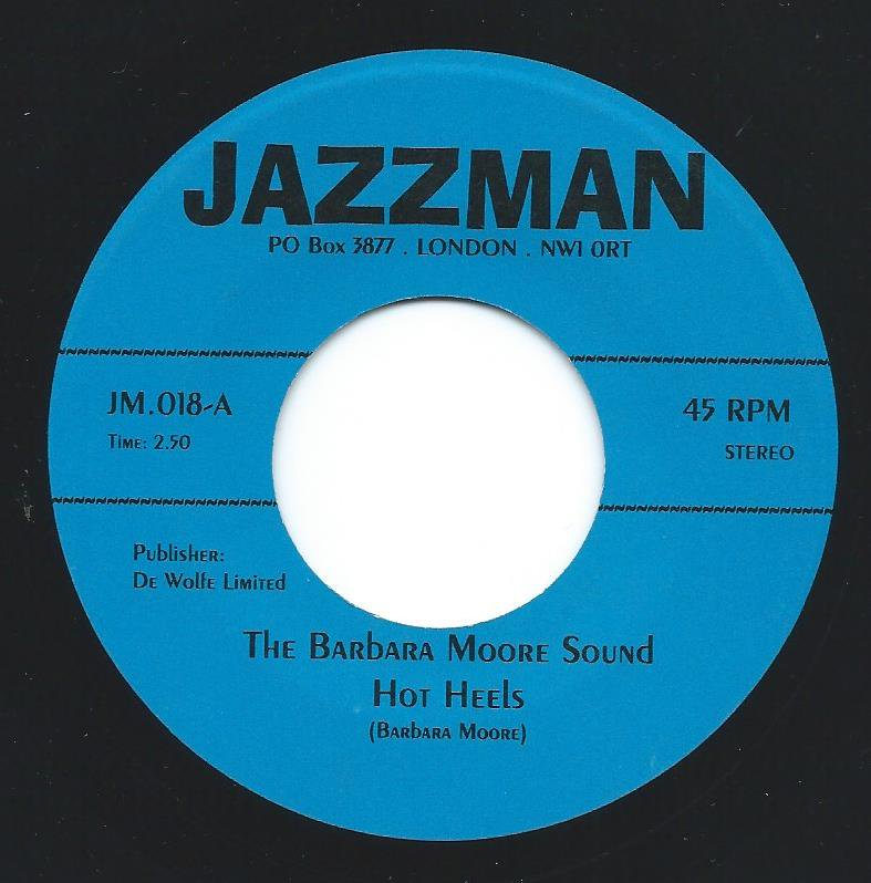 THE BARBARA MOORE SOUND / THE ROGER WEBB SOUND / HOT HEELS / GREY SIGH (7