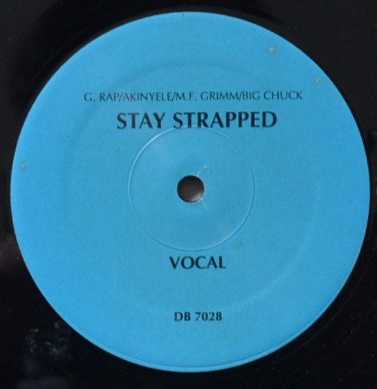 MF GRIMM (KOOL G RAP,AKINYELE,BIG CHUCK) / STAY STRAPPED (12