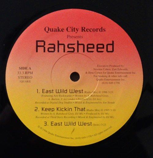 RAHSHEED / EAST WILD WEST / KEEP KICKIN THAT / THE LIFE I LIVE (12