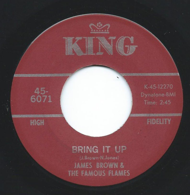 JAMES BROWN & THE FAMOUS FLAMES / BRING IT UP / NOBODY KNOWS (7