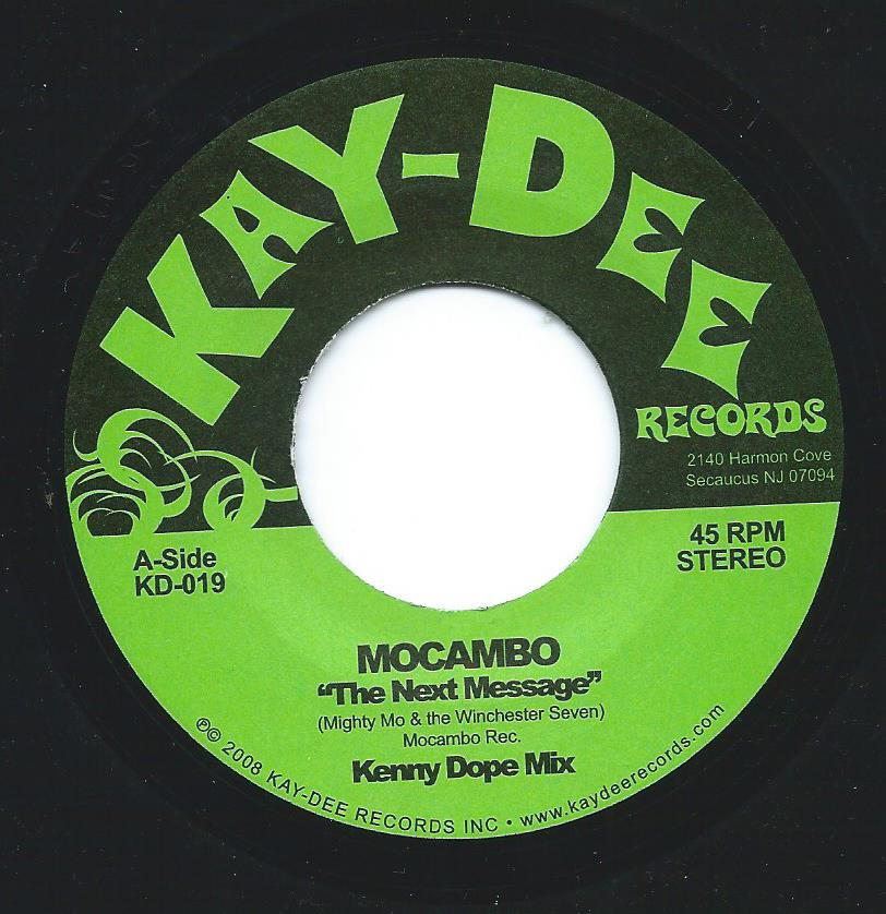 MOCAMBO / THE NEXT MESSAGE - KENNY DOPE MIX (7
