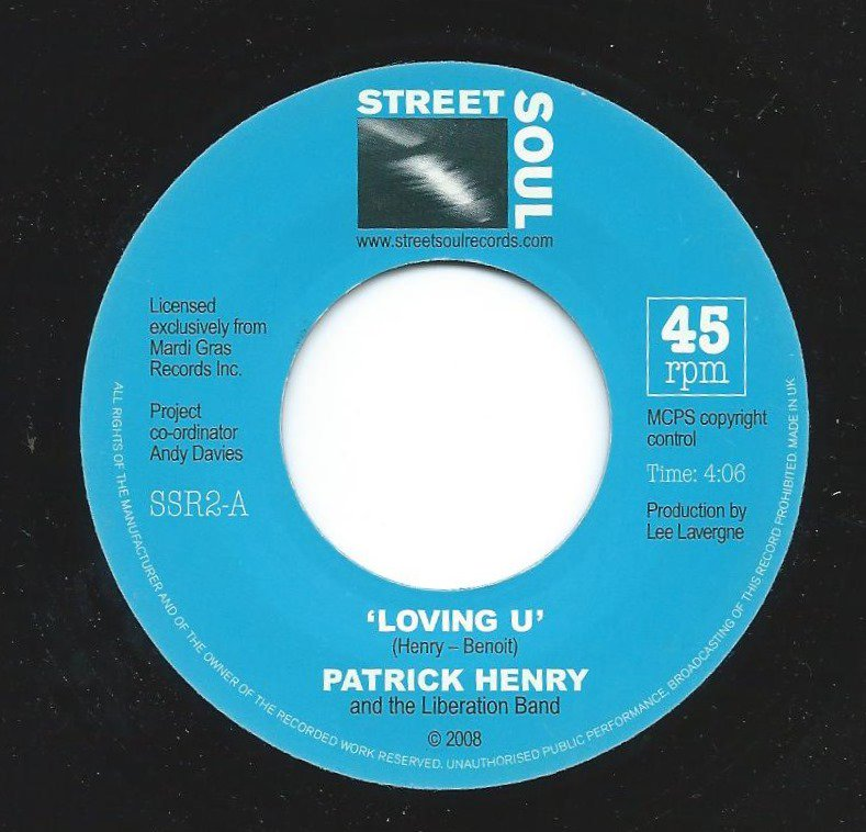 PATRICK HENRY AND THE LIBERATION BAND / LOVING U / MY LOVE (7