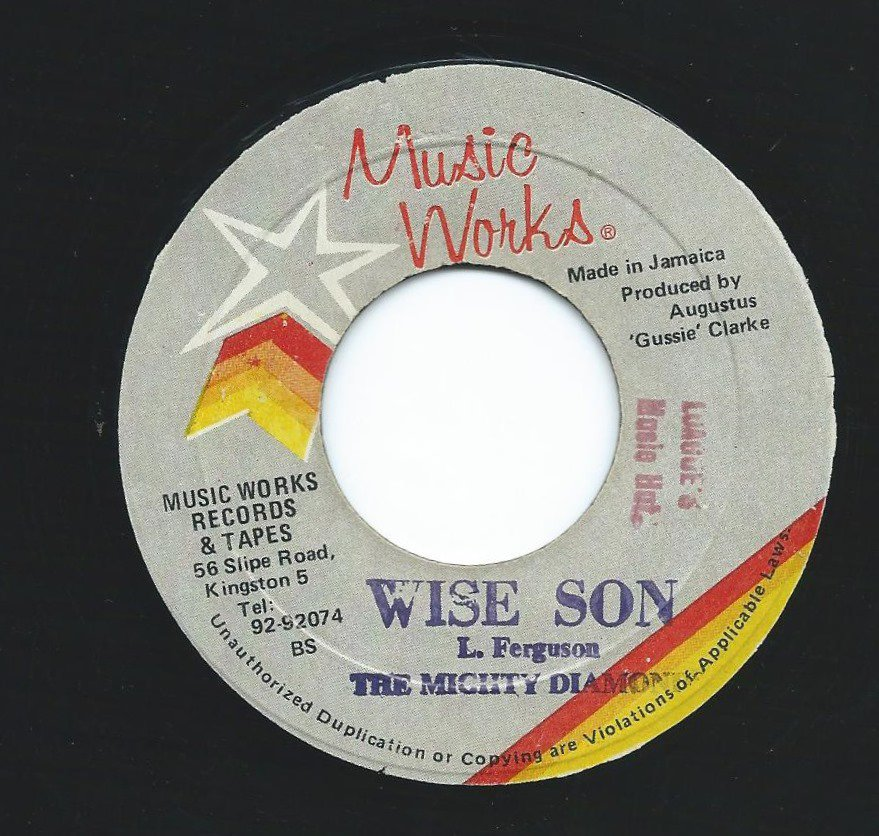 THE MIGHTY DIAMONDS / WISE SON (7