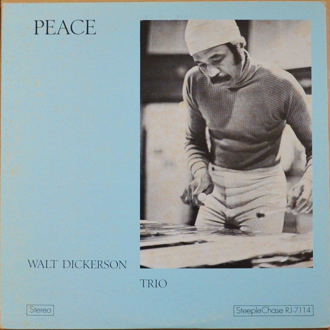 ウォルト・ディッカーソン・トリオ WALT DICKERSON TRIO / ピース PEACE (LP)