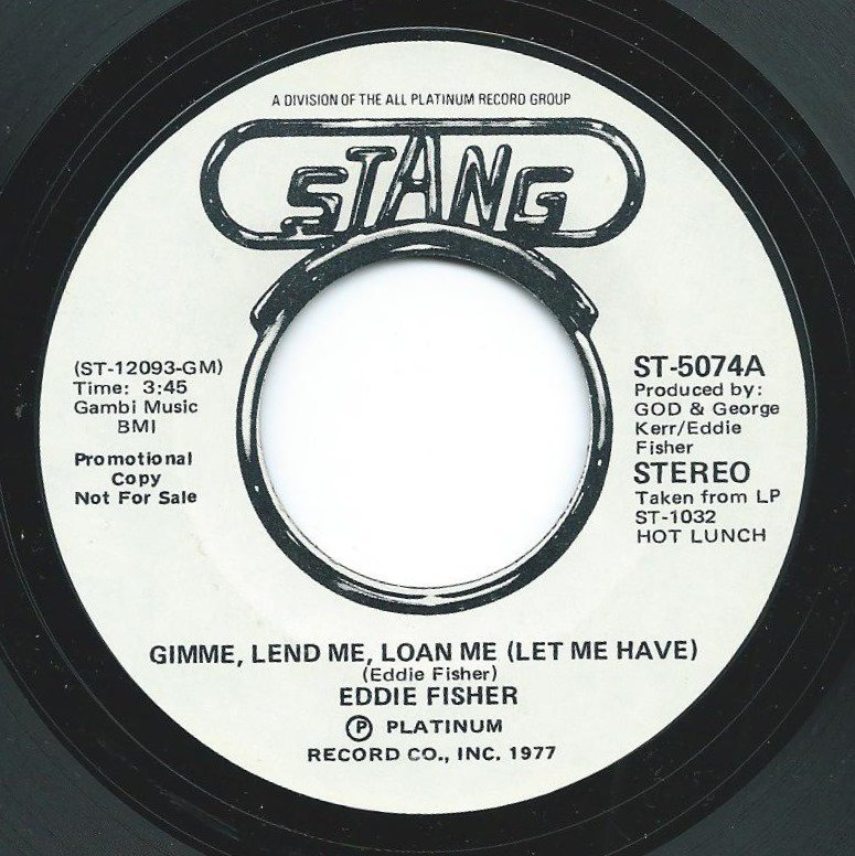 EDDIE FISHER / GIMME, LEND ME, LOAN ME (LET ME HAVE) (7