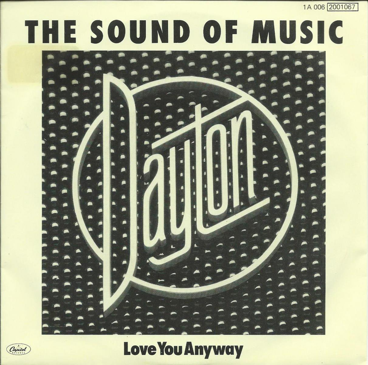 DAYTON / THE SOUND OF MUSIC / LOVE YOU ANYWAY (7