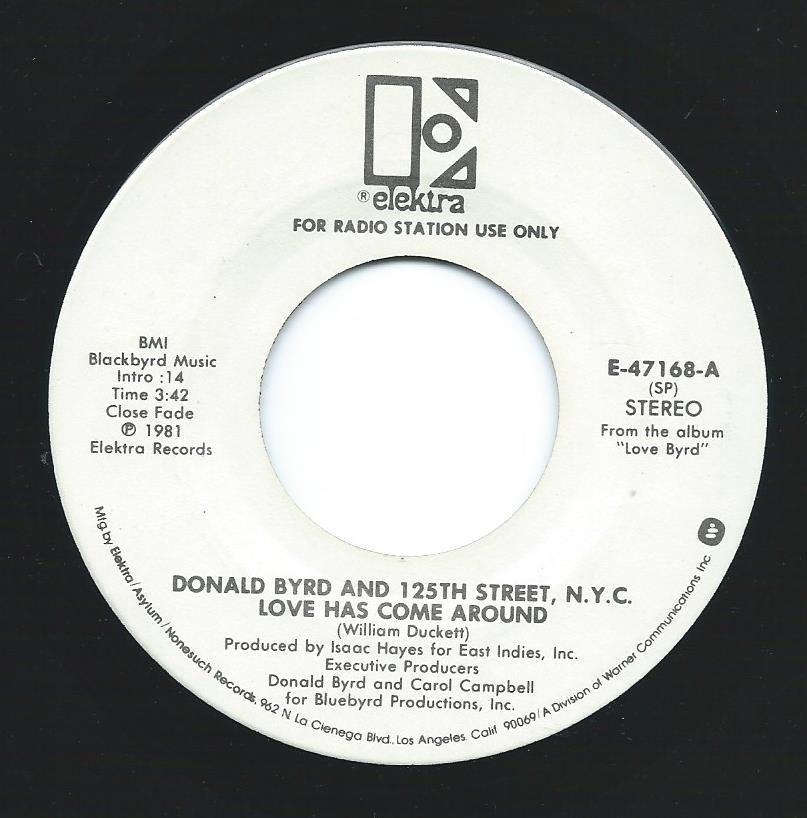 DONALD BYRD & 125TH STREET, N.Y.C. / LOVE HAS COME AROUND (7