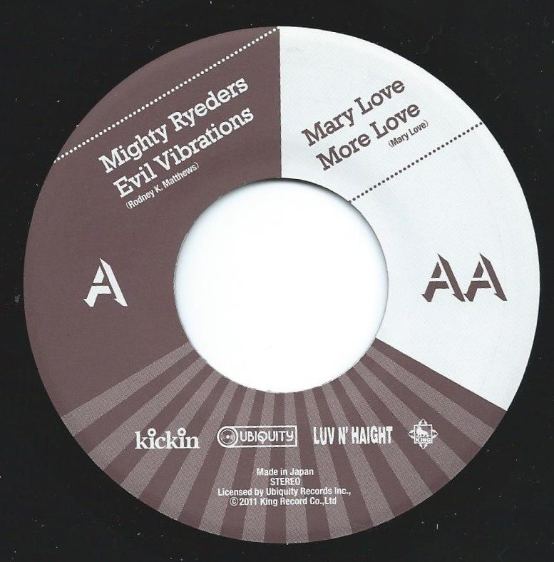 MIGHTY RYEDERS / MARY LOVE / EVIL VIBRATIONS / MORE LOVE (7