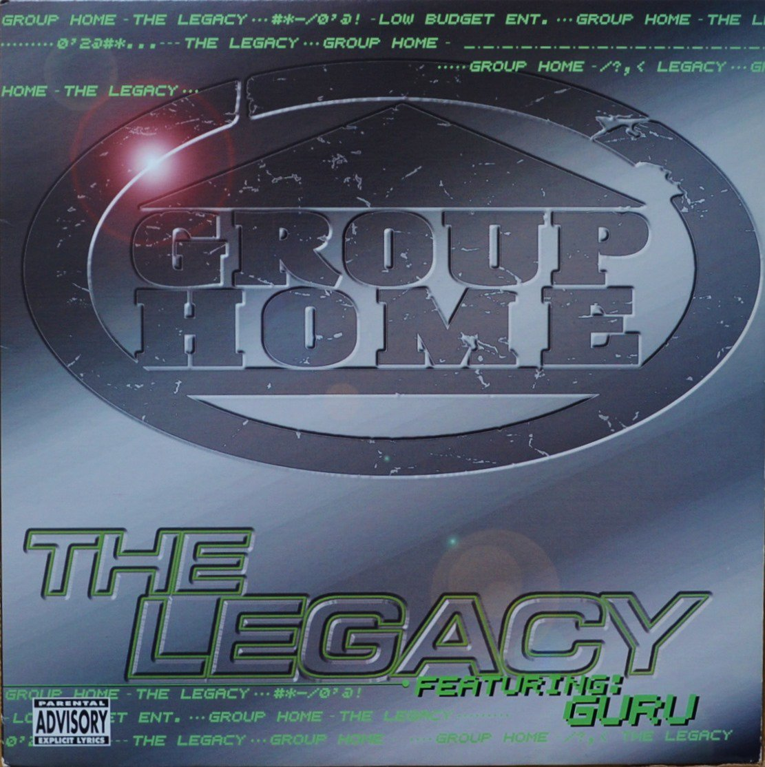 GROUP HOME (FT.GURU) / THE LEGACY (PROD BY DJ PREMIER) (12