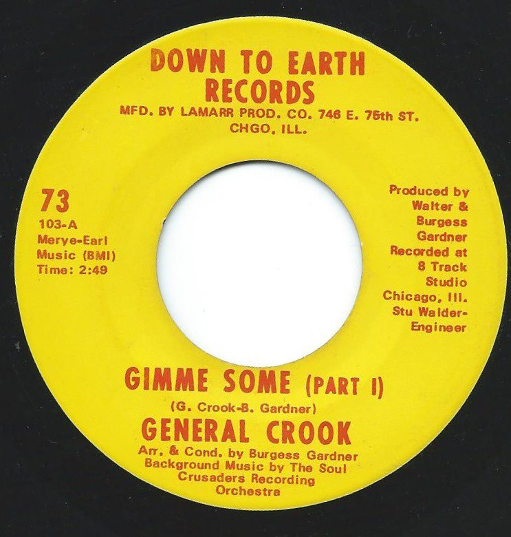 GENERAL CROOK / GIMME SOME (7