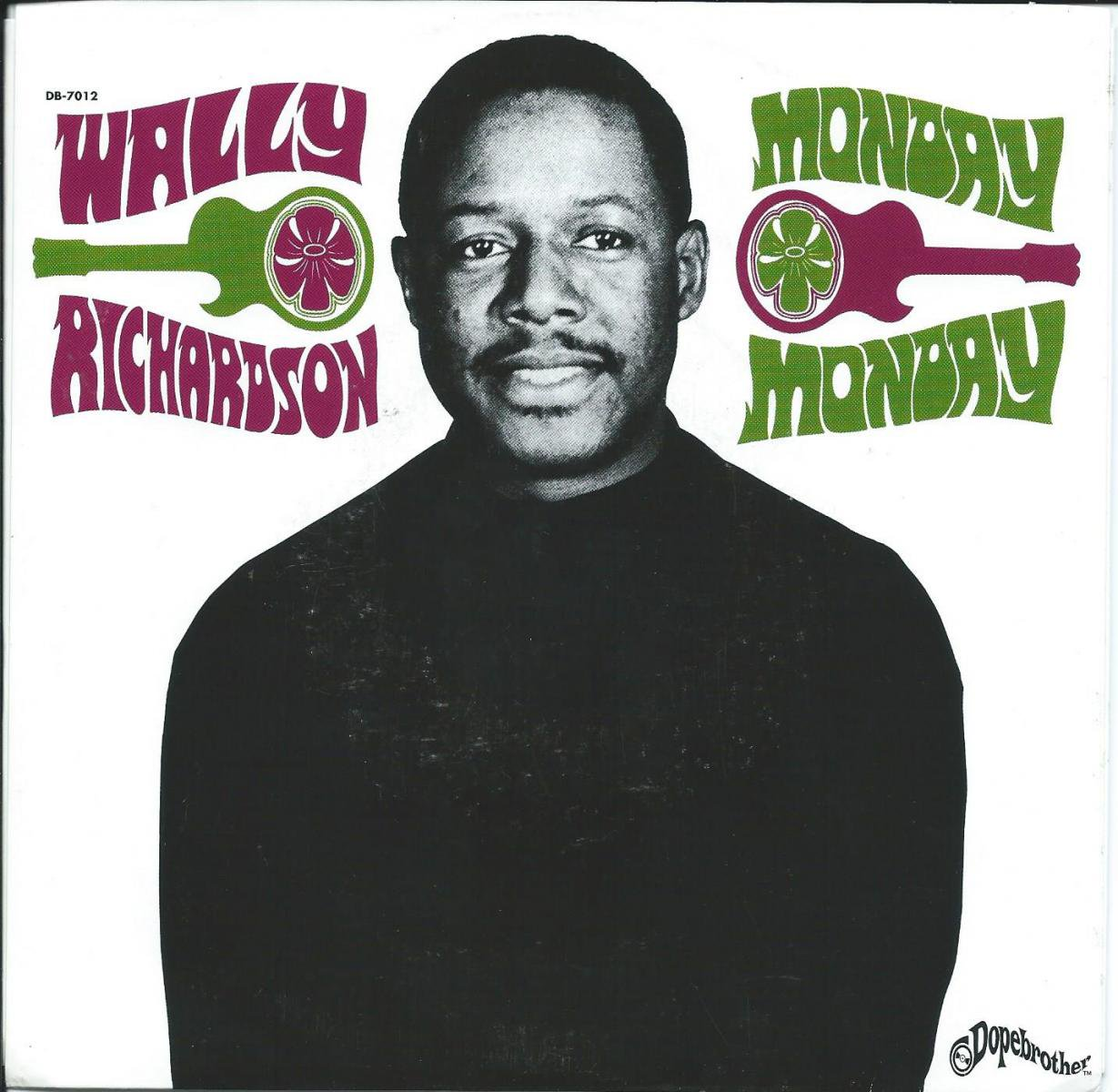 WALLY RICHARDSON / MONDAY MONDAY / SENOR BOOGALOO (7