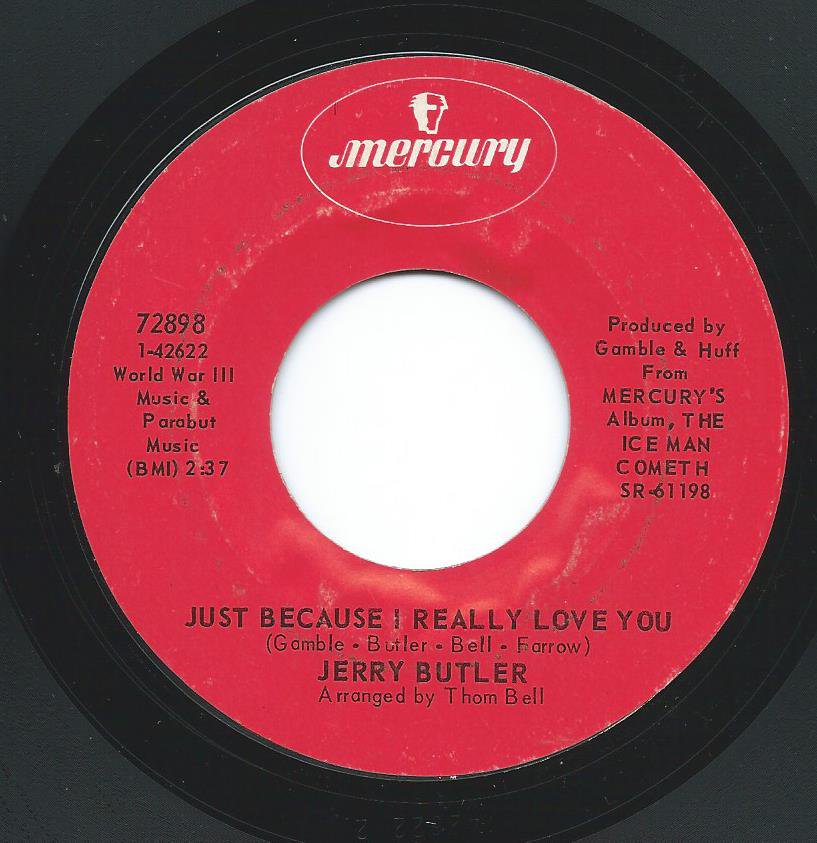JERRY BUTLER ‎/ ONLY THE STRONG SURVIVE / JUST BECAUSE I REALLY LOVE YOU (7