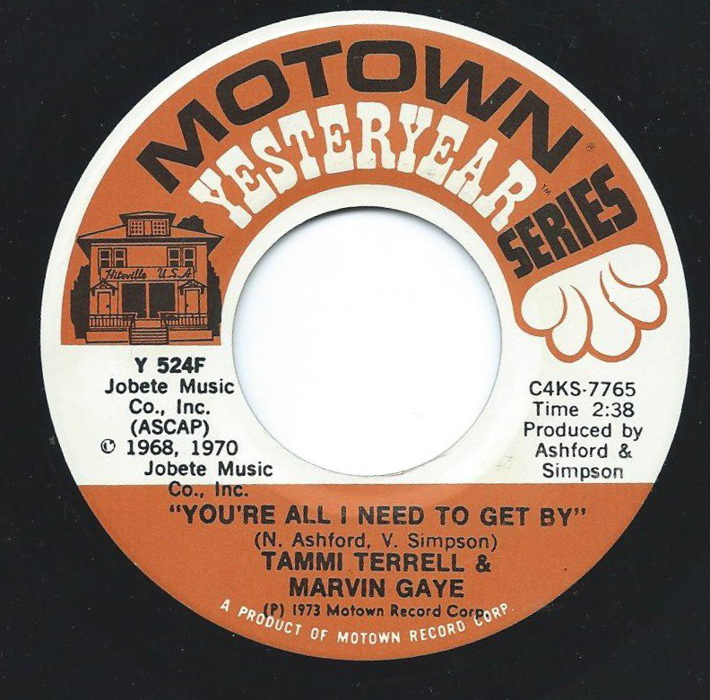 MARVIN GAYE & TAMMI TERRELL / YOU'RE ALL I NEED TO GET BY / GOOD LOVIN' AIN'T EASY TO COME BY (7