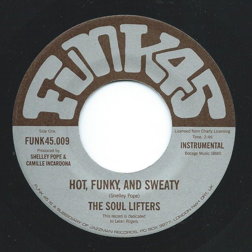THE SOUL LIFTERS / HOT,FUNKY,AND SWEATY / BROTHERS AND SISTERS (7