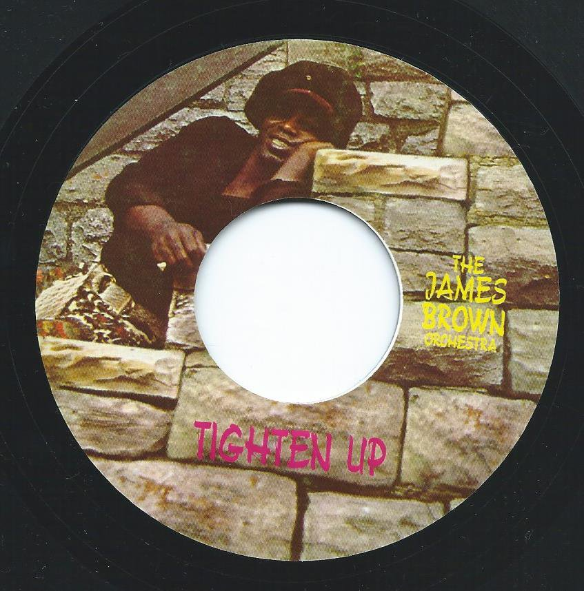 JAMES BROWN ORCHESTRA / FRED WESLEY'S & THE J.B.'S / TIGHTEN UP / BLOW YOUR HEAD (7