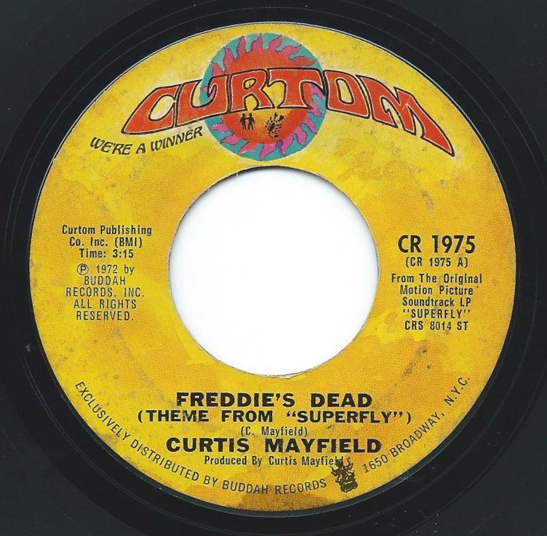 CURTIS MAYFIELD ‎/ FREDDIE'S DEAD (THEME FROM SUPERFLY) / UNDERGROUND (7