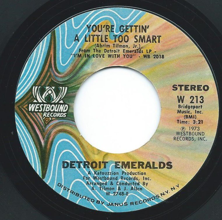 DETROIT EMERALDS / YOU'RE GETTIN' A LITTLE TOO SMART / HEAVEN COULDN'T BE LIKE THIS (7
