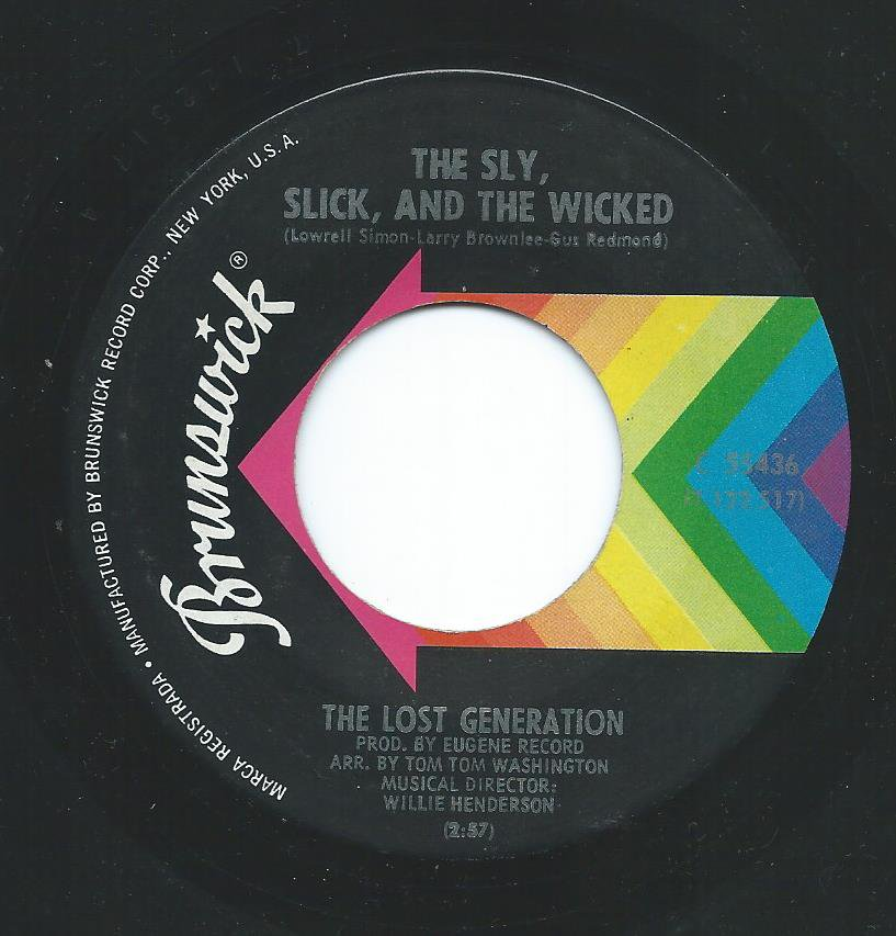 THE LOST GENERATION ‎/ THE SLY, SLICK, AND THE WICKED / YOU'RE SO YOUNG BUT YOU'RE SO TRUE (7