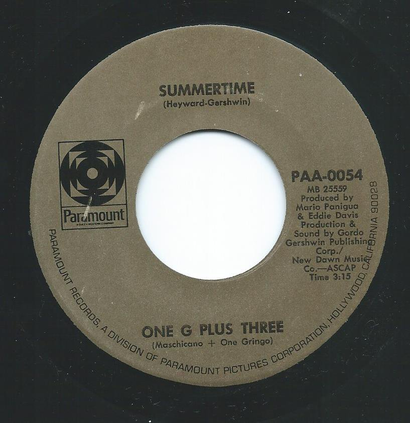 ONE G PLUS THREE (MASCHIANO + ONE GRINGO) / SUMMERTIME / POQUITO SOUL (7