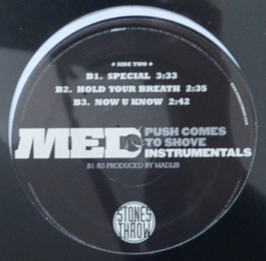 MED / PUSH COMES TO SHOVE - INSTRUMENTALS (2LP)