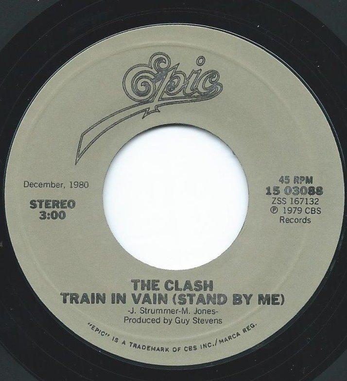 THE CLASH / TRAIN IN VAIN / LONDON CALLING (7