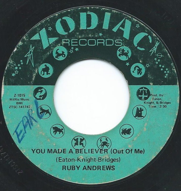 RUBY ANDREWS / YOU MADE A BELIEVER (OUT OF ME) / WHERE HAVE YOU GONE (7