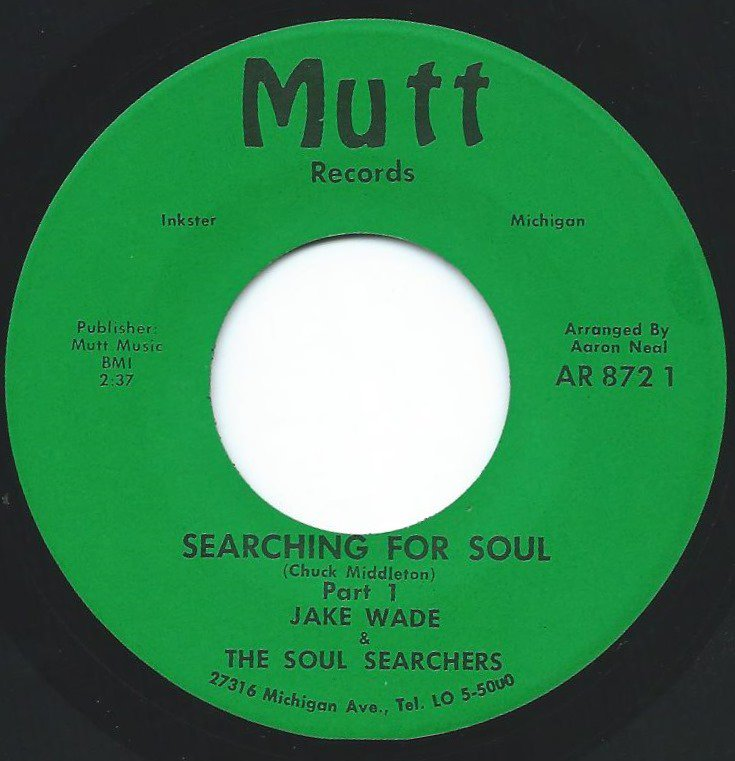 JAKE WADE & THE SOUL SEARCHERS ‎/ SEARCHING FOR SOUL (7