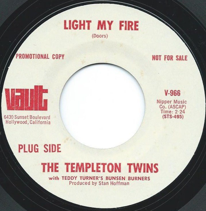 THE TEMPLETON TWINS ‎/ LIGHT MY FIRE / SPINNING WHEEL (7