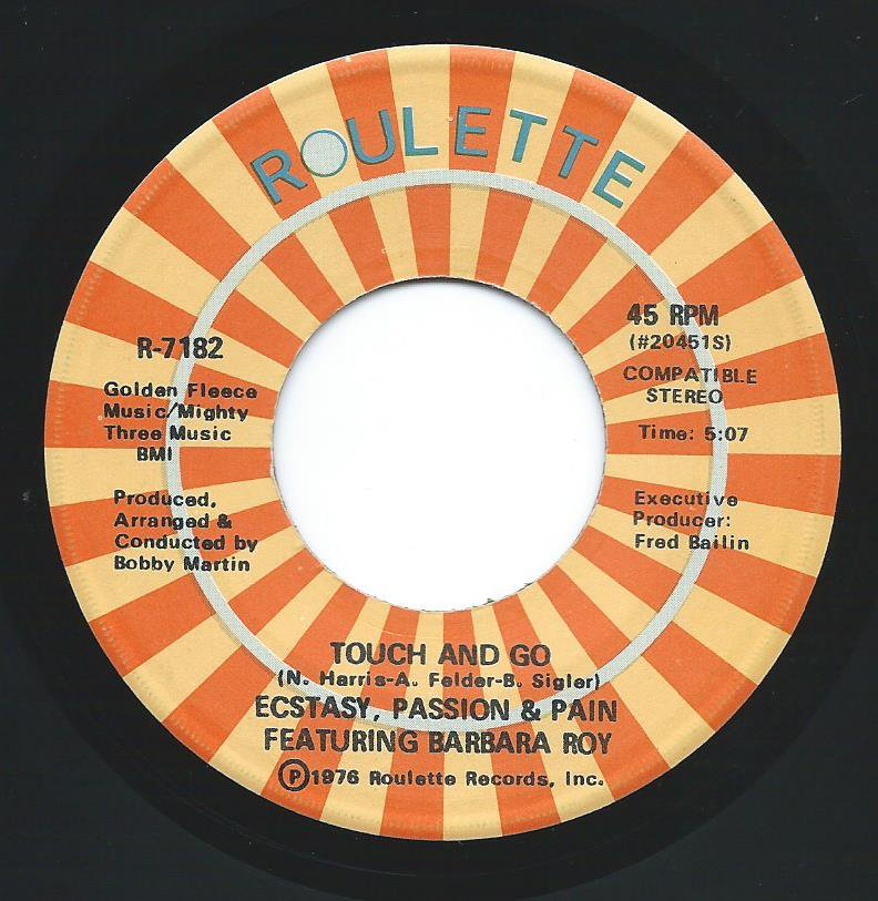 ECSTASY,PASSION & PAIN FEATURING BARBARA ROY / TOUCH AND GO / I'LL DO ANYTHING FOR YOU (7