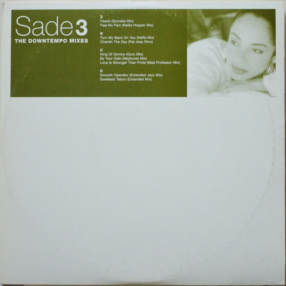 SADE ‎/ PEARLS / FEEL NO PAIN / 	LOVE IS STRONGER THEN PRIDE (DOWNTEMPO MIXES 3) (2×12