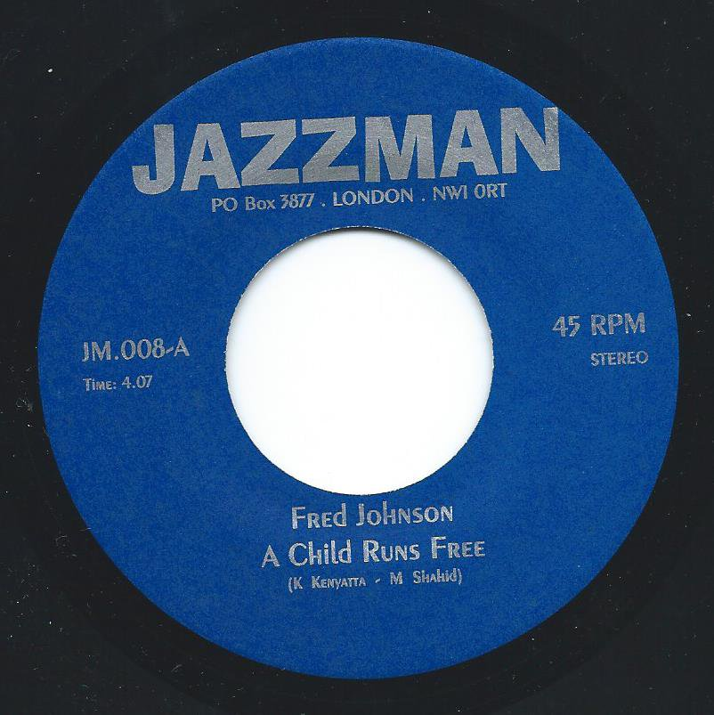FRED JOHNSON / FREDDY COLE / A CHILD RUNS FREE / BROTHER WHERE ARE YOU (7