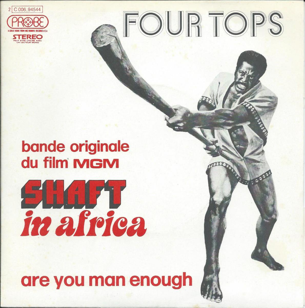 FOUR TOPS / ARE YOU MAN ENOUGH / PEACE OF MIND (BANDE ORIGINAL DU FILM SHAFT IN AFRICA) (7