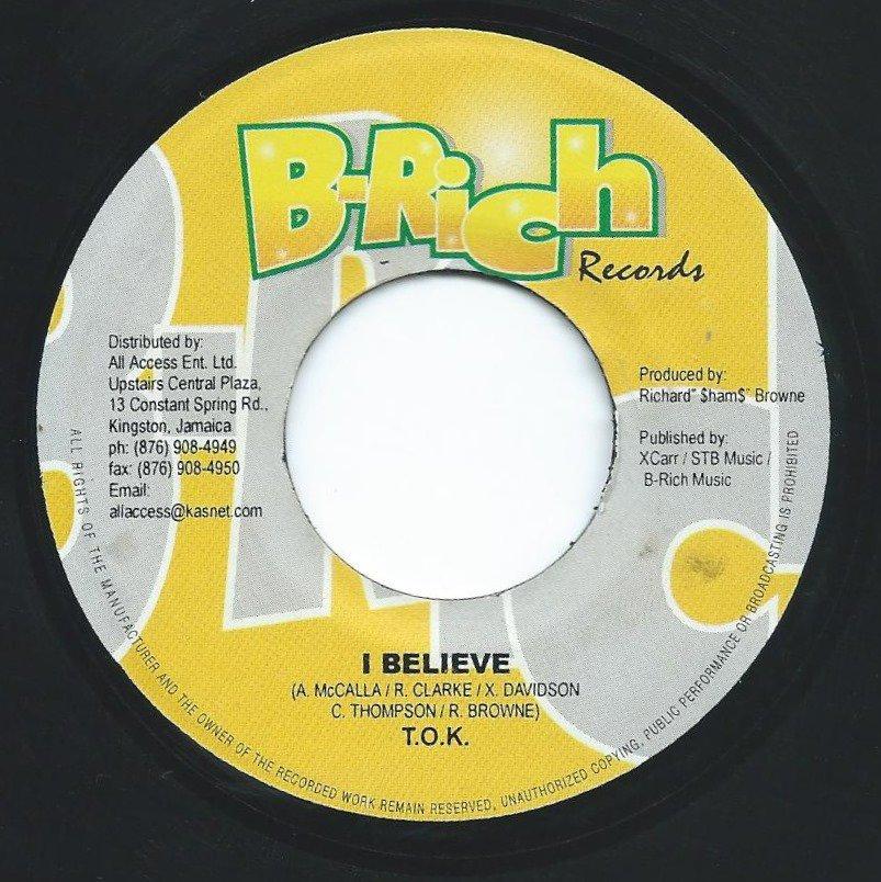 T.O.K. / I BELIEVE (7