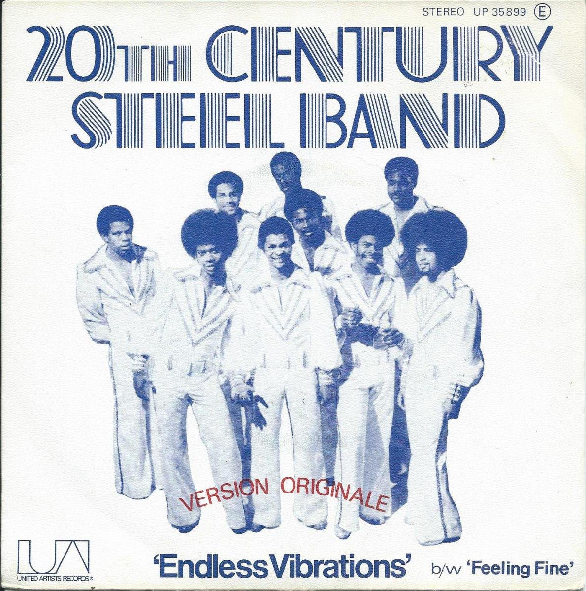 20TH CENTURY STEEL BAND ‎/ ENDLESS VIBRATIONS / FEELING FREE (7
