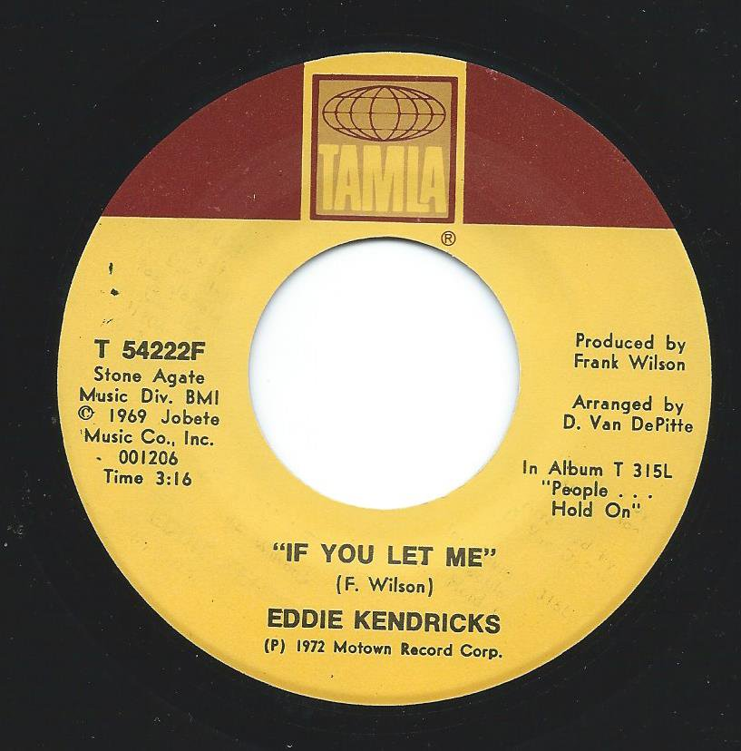 EDDIE KENDRICKS ‎/ IF YOU LET ME / JUST MEMORIES (7
