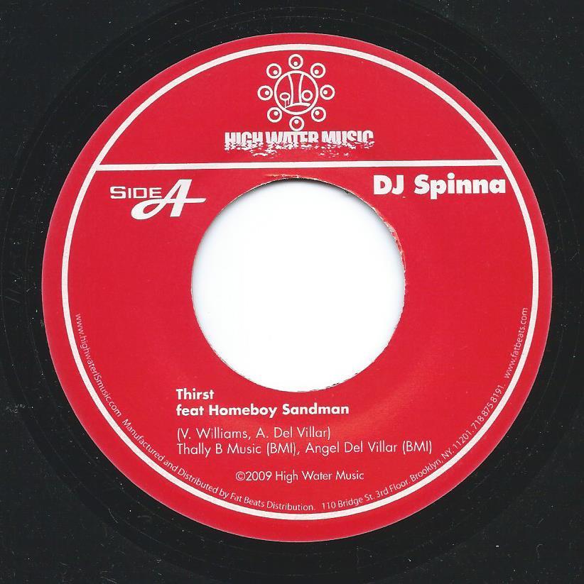 DJ SPINNA / THIRST (FEAT.HOMEBOY SANDMAN) / SUMMER MADNESS(FEAT.DANIEL JOSEPH & FRESH DAILY) (7