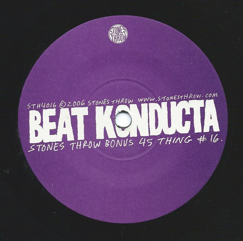 BEAT KONDUCTA (MADLIB) / STONES THROW BONUS 45 THING # 16 (7