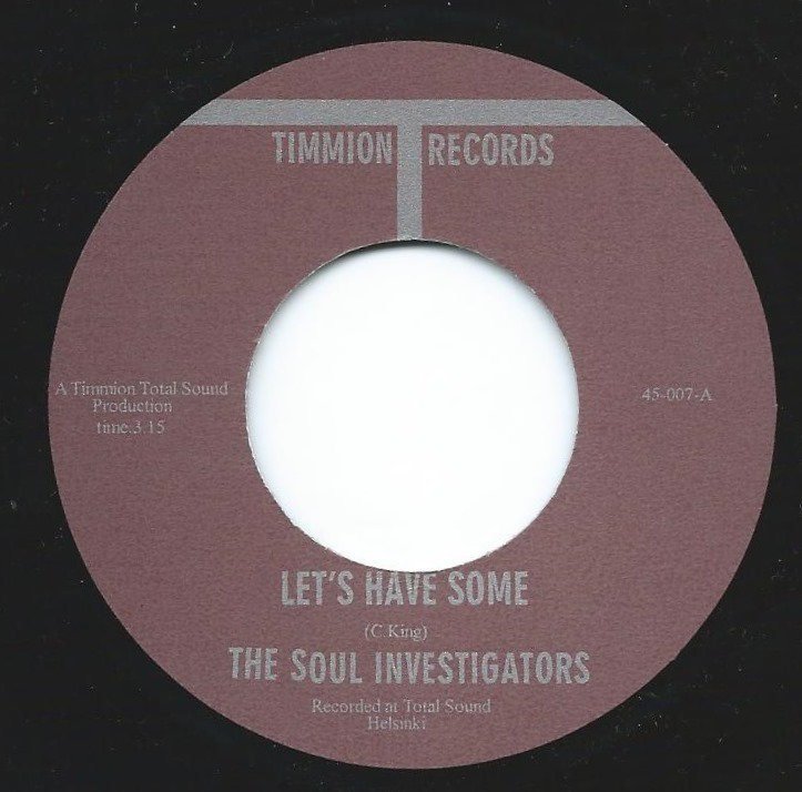THE SOUL INVESTIGATORS ‎/ LET'S HAVE SOME / TROUBLE TALK (7