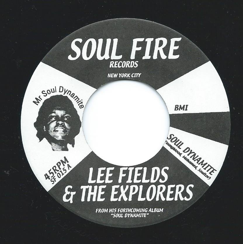LEE FIELDS & THE EXPLORERS / SOUL DYNAMITE / AIN'T IT FUNKY NOW (7