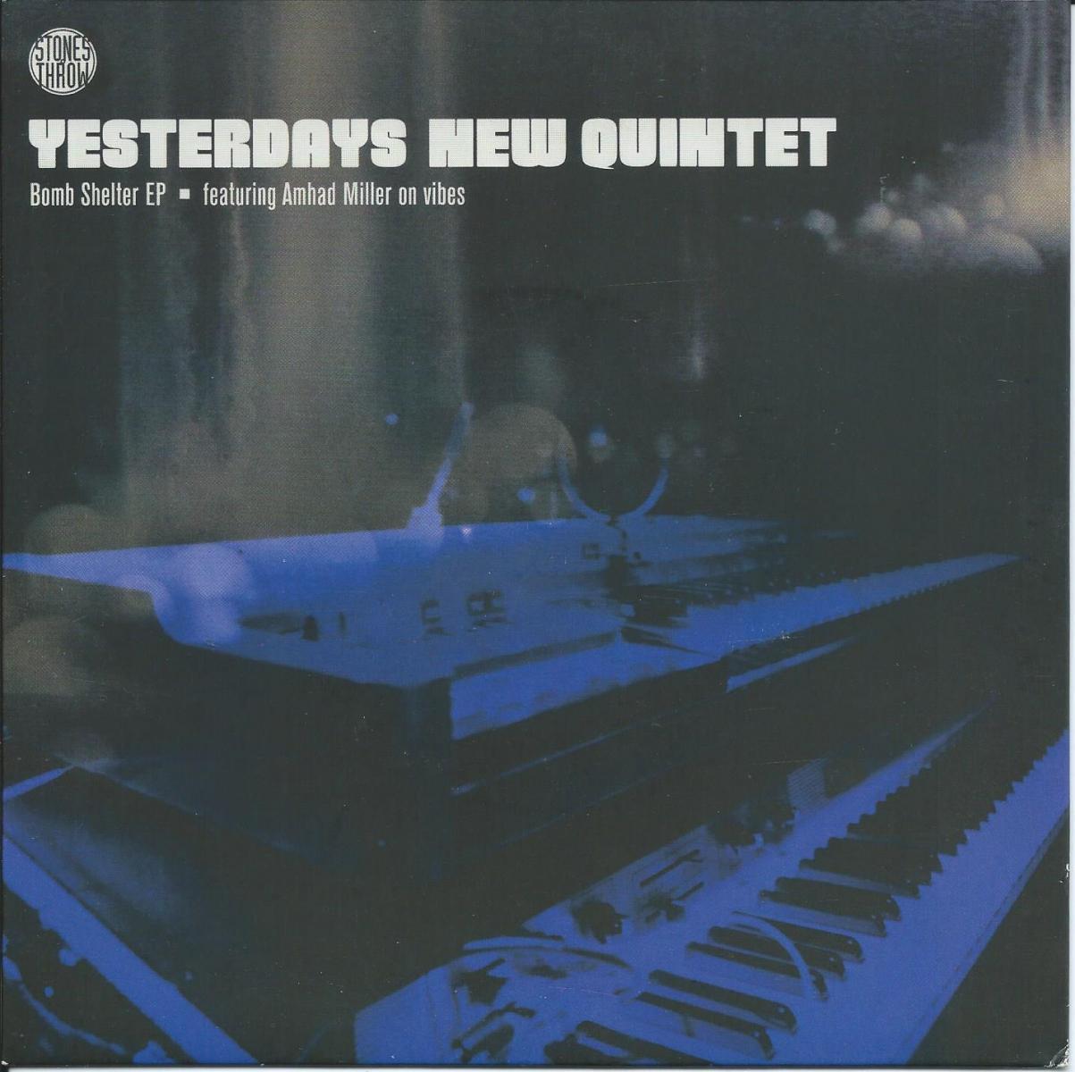 YESTERDAYS NEW QUINTET / BOMB SHELTER EP (7